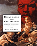 Dreamworld and Catastrophe: The Passing of Mass Utopia in East and West (MIT Press)
