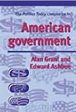 img - for The Politics Today Companion to American Government by Edward Ashbee (2002-05-16) book / textbook / text book