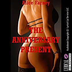 The Anniversary Present: A Femdom Erotica Story