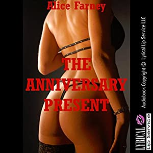 The Anniversary Present: A Femdom Erotica Story Audiobook