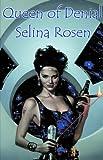 Queen of Denial, Selina Rosen, 1892065061