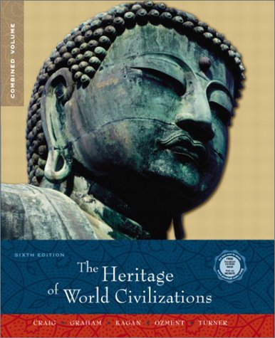 Heritage of World Civilizations, Combined Volume (6th Edition)