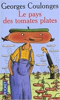 Le pays des tomates plates par Coulonges