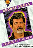 George Lucas, Franklin Watts and Christopher Rau, 0531159515