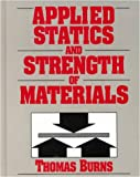 Applied Statistics and Strength of Materials, Burns, Thomas, 082736959X