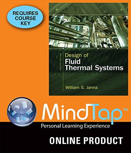 mindtap-engineering-for-jannas-design-of-fluid-thermal-systems-4th-edition