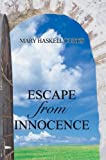 Escape from Innocence, Mary Curtis, 0595675093