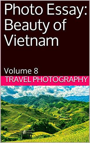 amazoncom photo essay beauty of vietnam volume  travel photo  photo essay beauty of vietnam volume  travel photo essays by