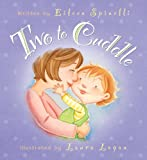 Two to Cuddle, Eileen Spinelli, 082491824X