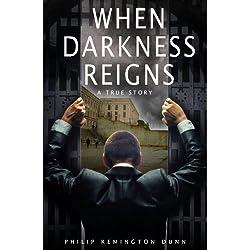 When Darkness Reigns