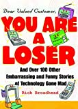 img - for Dear Valued Customer: You Are A Loser book / textbook / text book