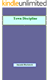 Town Discipline
