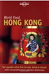 Lonely Planet World Food Hong Kong (Lonely Planet World Food Guides) Paperback