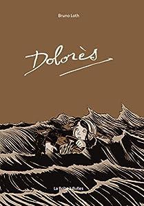vignette de 'Dolorès (Bruno Loth)'