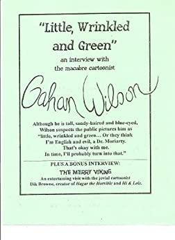 """""""Little, Wrinkled and Green"""": an interview with macabre cartoonist Gahan Wilson by [White, Dale Andrew ]"""