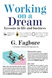 Working on a Dream: Lessons in life and business offers