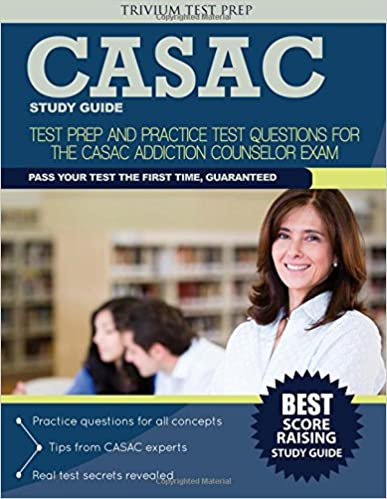 Casac study guide test prep and practice test questions for the casac study guide test prep and practice test questions for the casac addiction counselor exam fandeluxe Choice Image