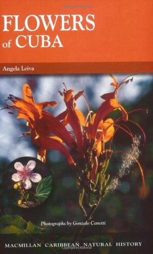Flowers of Cuba (Macmillan Caribbean Natural History)