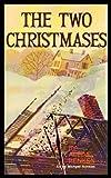 The Two Christmases, Aleda Renken, 0570036046