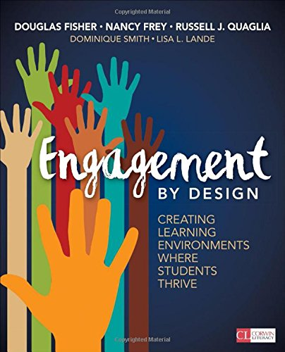 Engagement by Design: Creating Learning Environments Where Students Thrive (Corwin Literacy)
