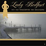 Das Vermächtnis des Eisanglers (Lady Bedfort 8) | John Beckmann, Michael Eickhorst, Dennis Rohling