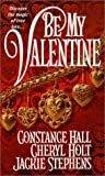 img - for Be My Valentine (Zebra Historical Romance) book / textbook / text book