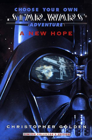A New Hope (Choose Your Own Star Wars Adventures)