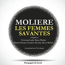 Les femmes savantes Performance Auteur(s) :  Molière Narrateur(s) : Christian Lude, Maria Meriko, Denise Gence, François Maistre, Henri Rollan, J. P. Moulinot