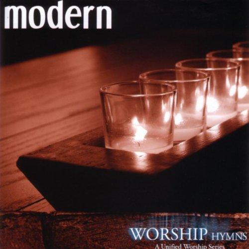 Modern Worship Hymns: A United...