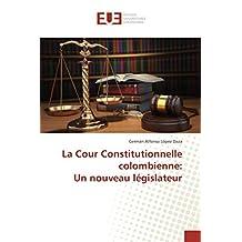COUR CONSTITUTIONNELLE COLOMBIENNE (LA)