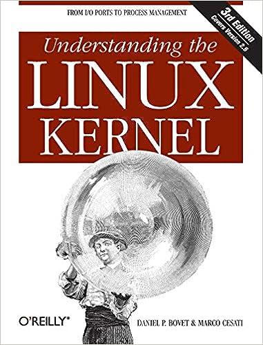 Understanding the Linux Kernel, Third Edition: Daniel P