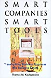 Smart Companies, Smart Tools, Thomas M. Koulopoulos, 0442024967