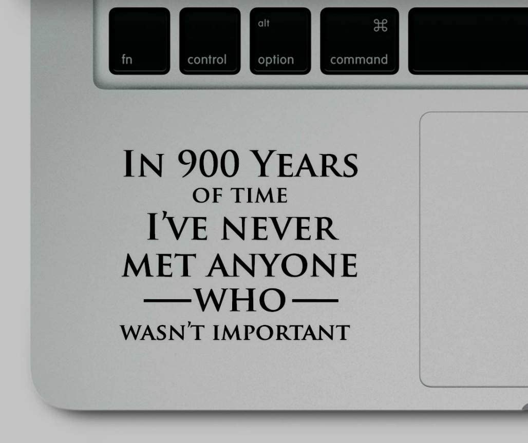 Decal & Sticker Pros in 900 Years Quote Printed on Clear Vinyl Compatible with All Apple MacBook Air Pro and Retina, Laptop Trackpads