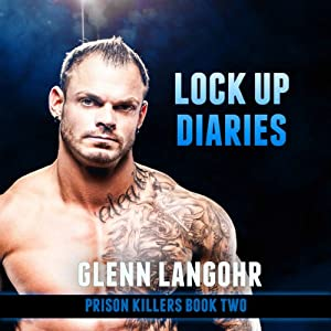Lock Up Diaries: An Inside Look at Drug Wars in Prison Audiobook