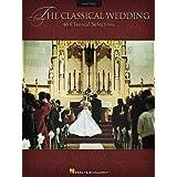 The Classical Wedding: Piano Solo