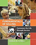 Fundamentals of Selling: Customers for Life through Service, Charles Futrell, 0077861019