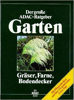 Ratgeber Garten adac der große adac ratgeber garten gräser farne bodendecker