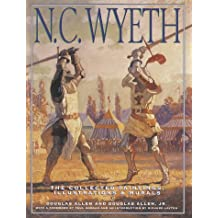N. C. Wyeth: The Collected Paintings, Illustrations and Murals