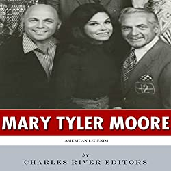 American Legends: The Life of Mary Tyler Moore
