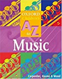 img - for OXFORD A-Z MUSIC (Oxford Children's A-Z) book / textbook / text book