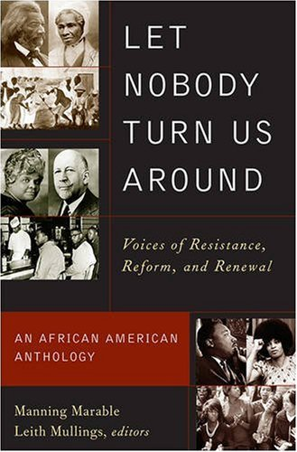 Books : Let Nobody Turn Us Around: Voices of Resistance, Reform, and Renewal