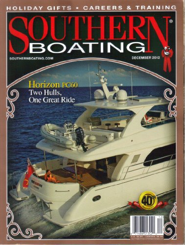 Boating Magazine Southern - Southern Boating Magazine, Vol. XLI, No. 3 (December, 2012)