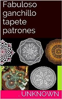 Amazon.com: Fabuloso ganchillo tapete patrones (Spanish