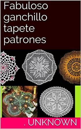Amazon.com: Fabuloso ganchillo tapete patrones (Spanish Edition) eBook