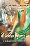 Stone Hearts, Rosemary Laurey and J. C. Wilder, 1599983001