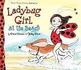 Ladybug Girl at the Beach, Jacky Davis, 0803734166