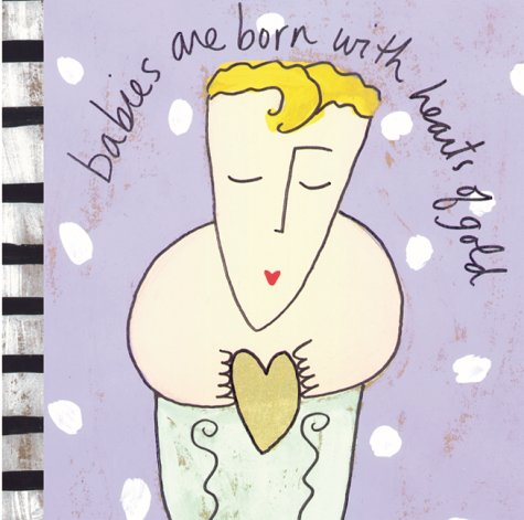 Download Babies are Born with Hearts of Gold (Sandra Magsamen) PDF
