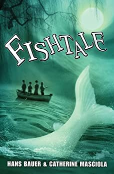 Fishtale by [Bauer, Hans, Masciola, Catherine]