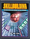 Skillbuilding: Building Speed and Accuracy on the Keyboard