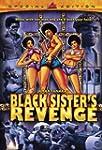 Black Sister's Revenge (Emma Mae)